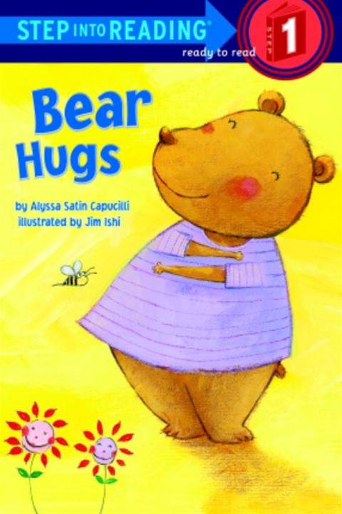 Bear Hugs By: Alyssa Satin Capucilli