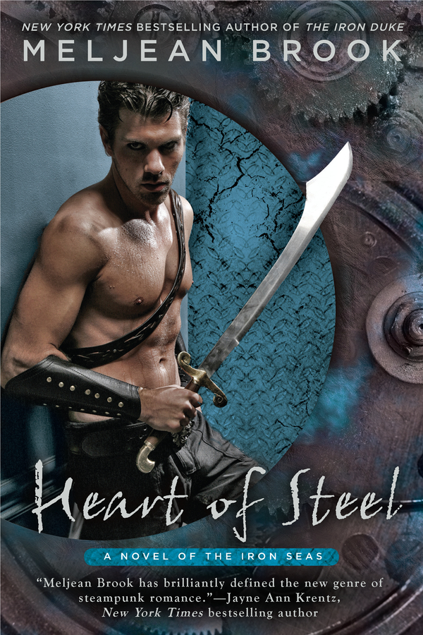 Heart of Steel By: Meljean Brook