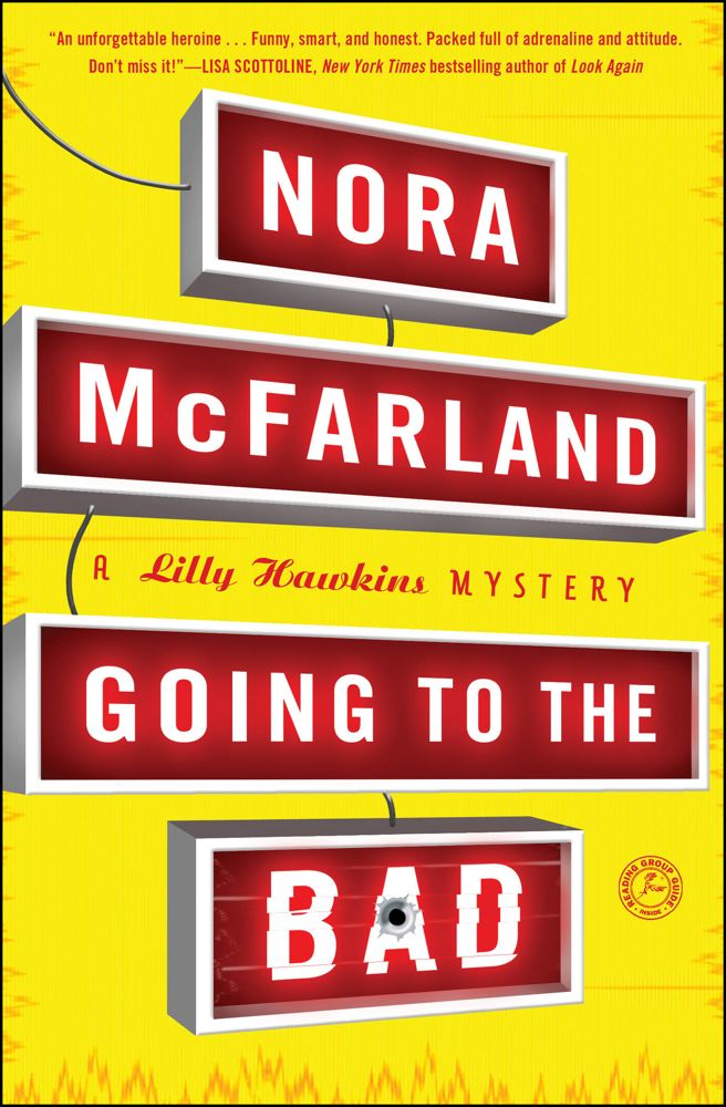 Going to the Bad By: Nora McFarland