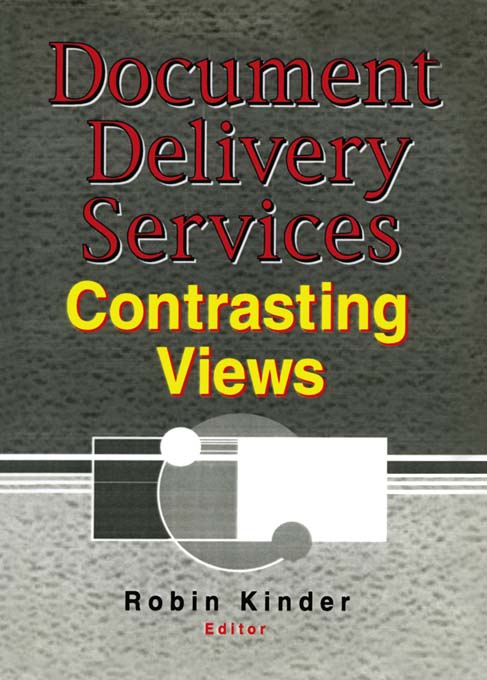 Document Delivery Services Contrasting Views
