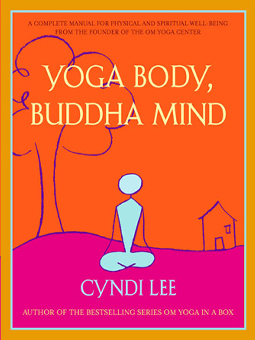 Yoga Body, Buddha Mind By: Cyndi Lee