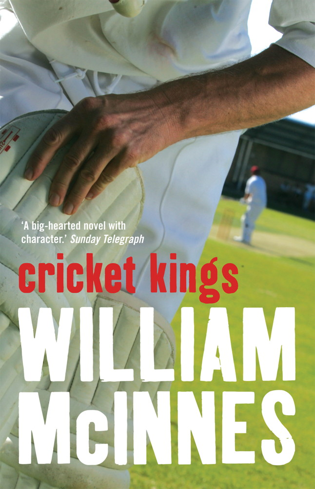 Cricket Kings By: William McInnes