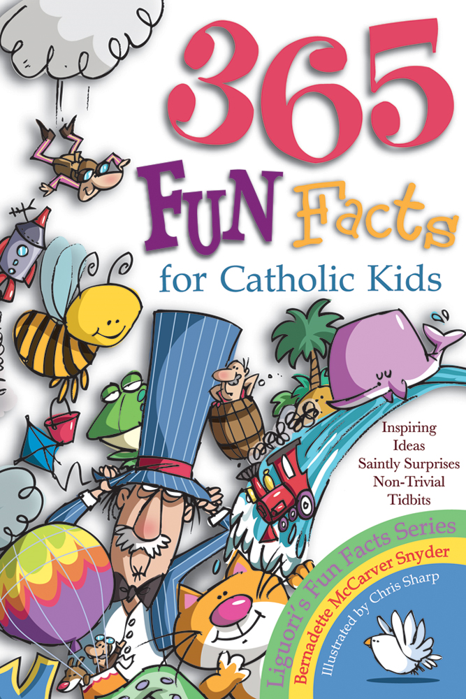 365 Fun Facts for Catholic Kids By: Snyder, Bernadette McCarver