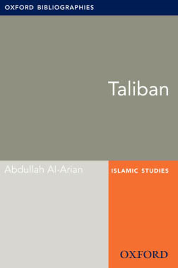 Taliban: Oxford Bibliographies Online Research Guide