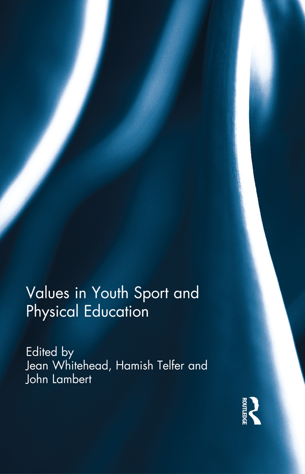 Values in Youth Sport and Physical Education