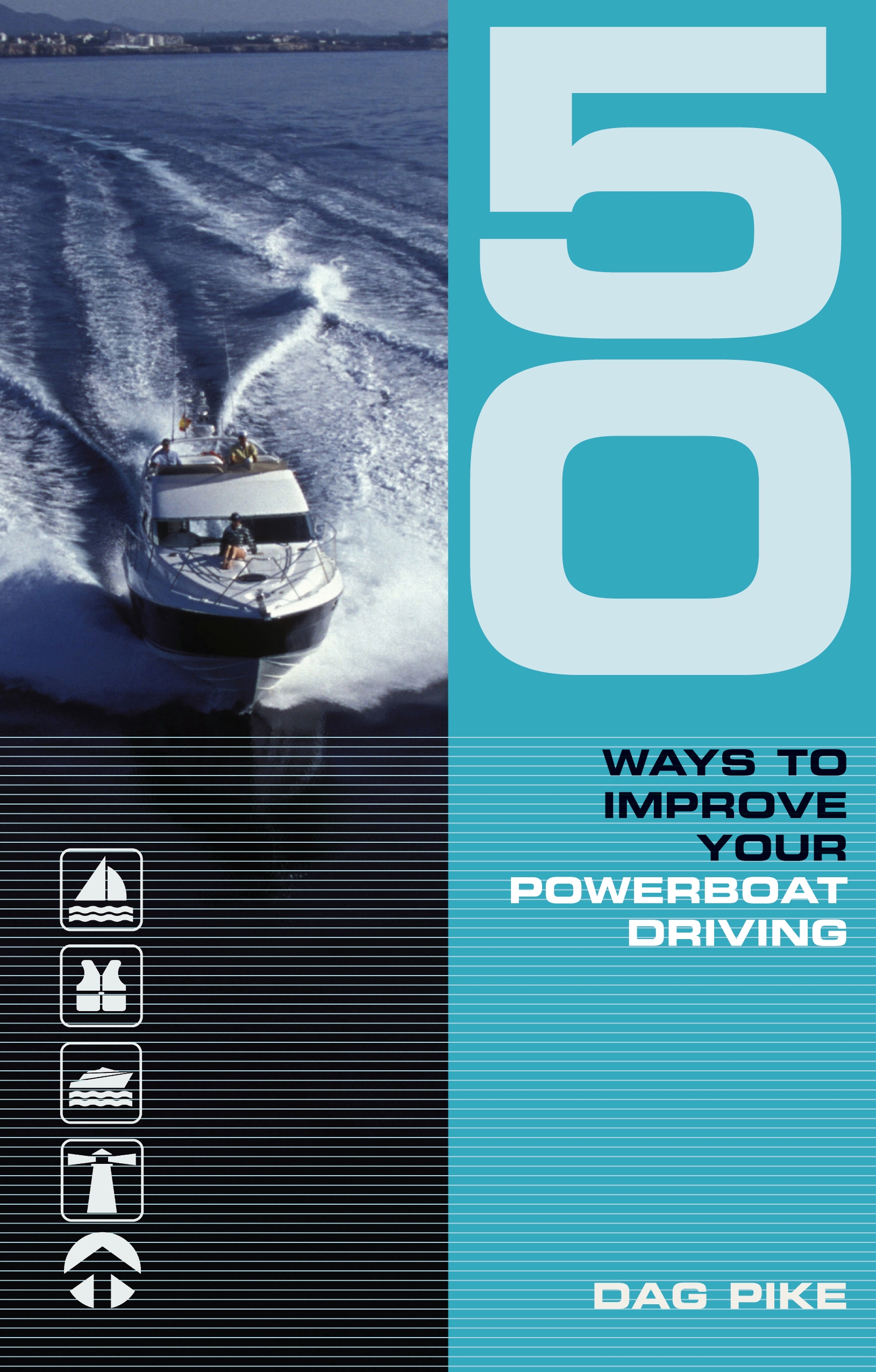 50 Ways to Improve Your Powerboat Driving