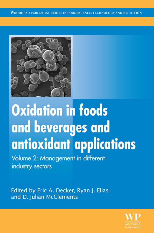 Oxidation in Foods and Beverages and Antioxidant Applications Management in Different Industry Sectors