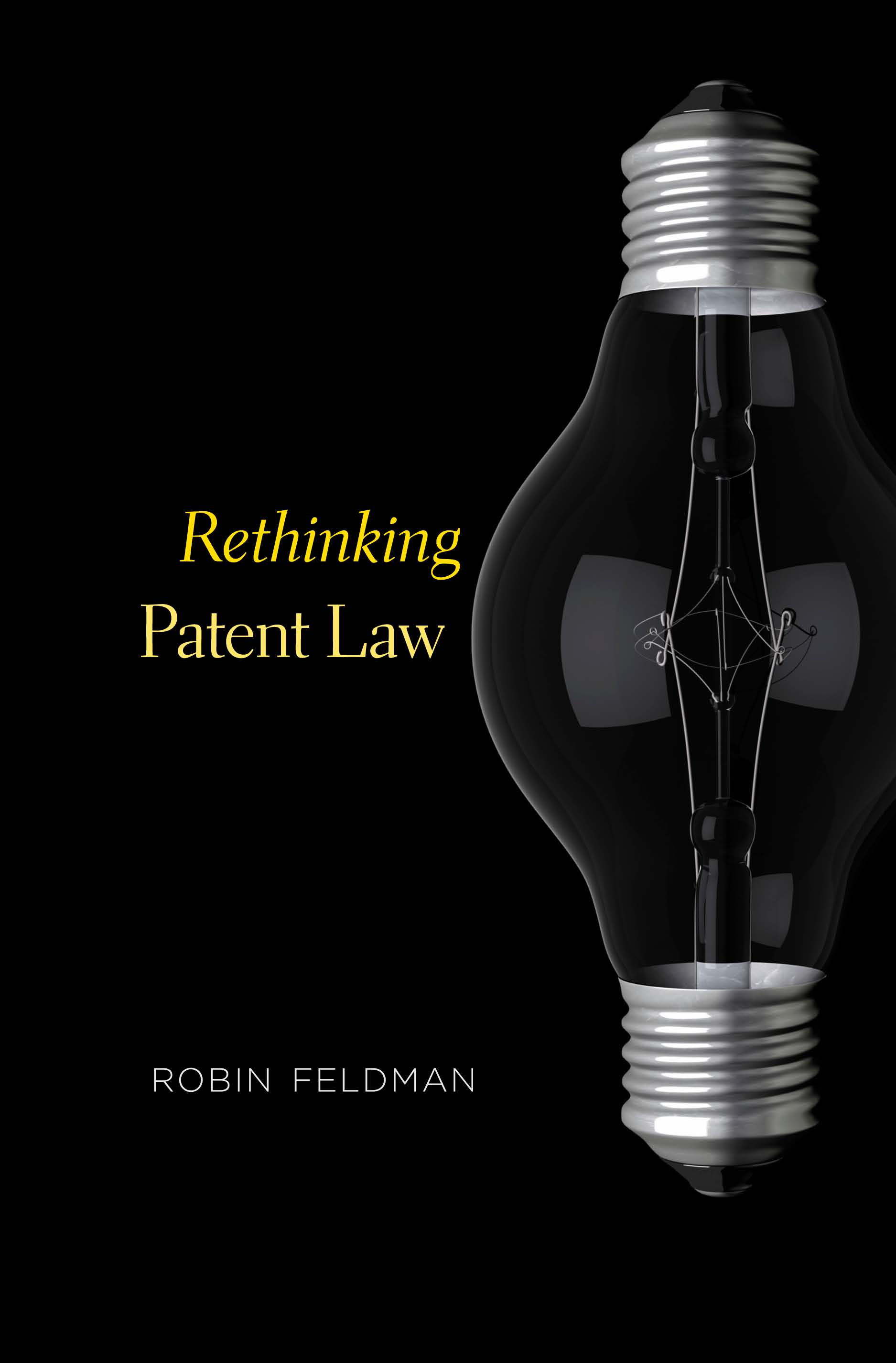 Rethinking Patent Law