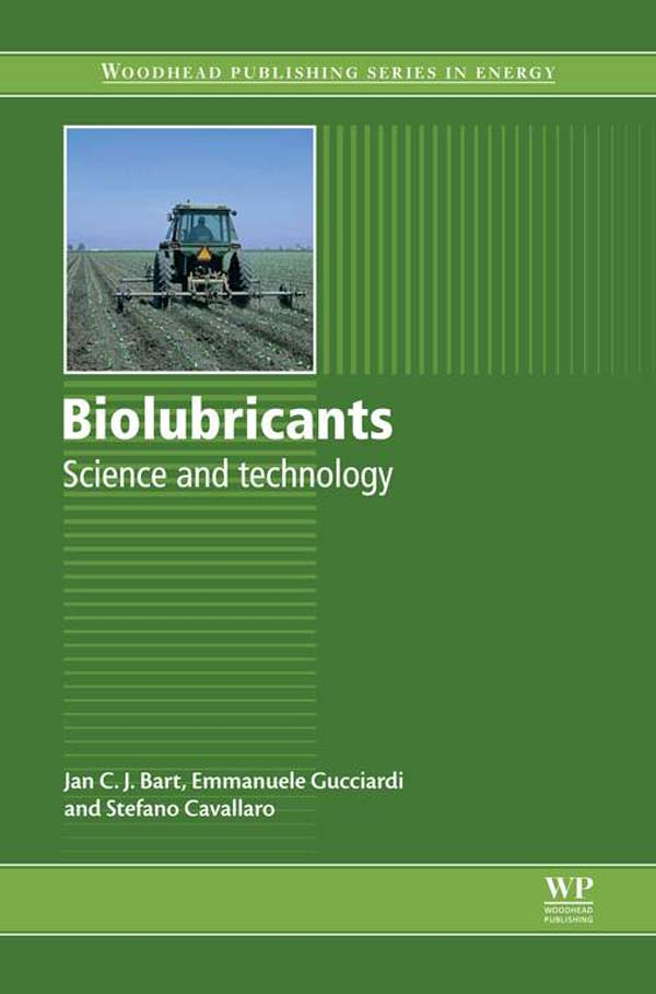 Biolubricants Science And Technology