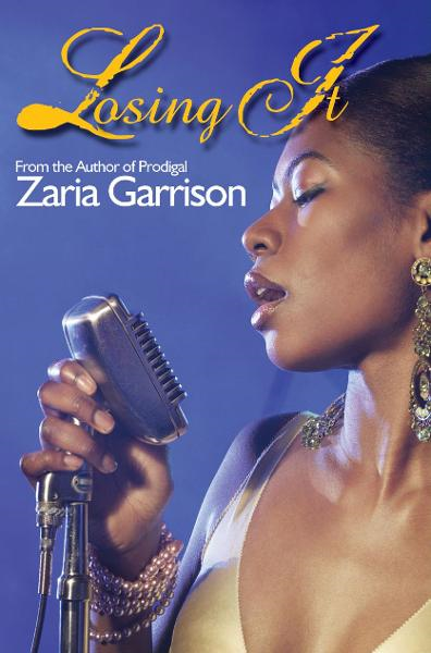 Losing It By: Zaria Garrison