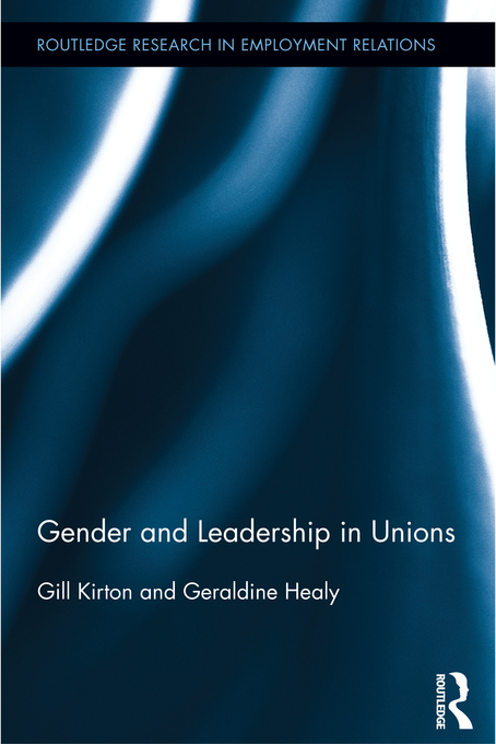 Gender and Leadership in Trade Unions