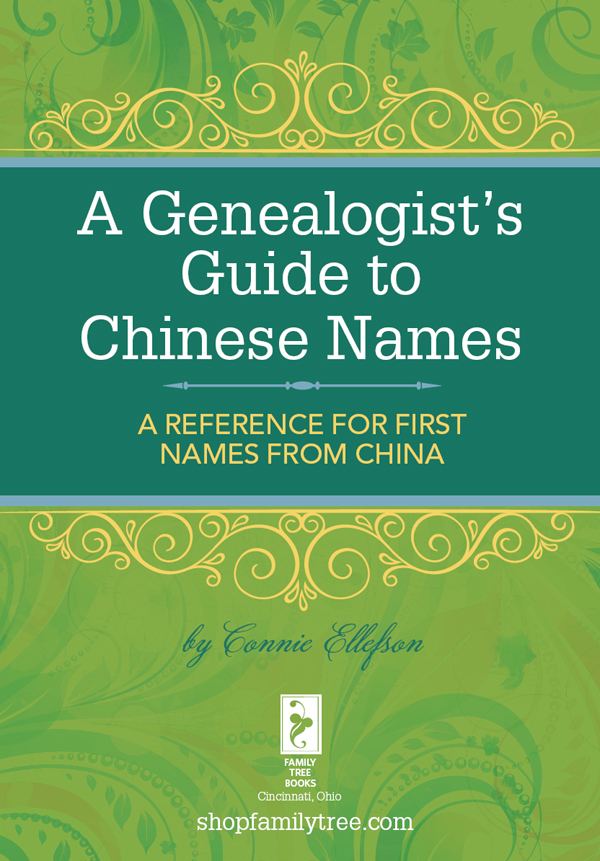 A Genealogist's Guide to Chinese Names A Reference for First Names from China