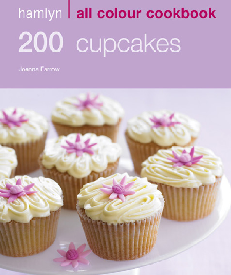 200 Cupcakes Hamlyn All Colour Cookbook