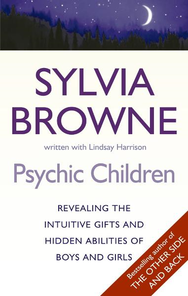 Psychic Children Revealing Their Intuitive Gifts and Hidden Abilities