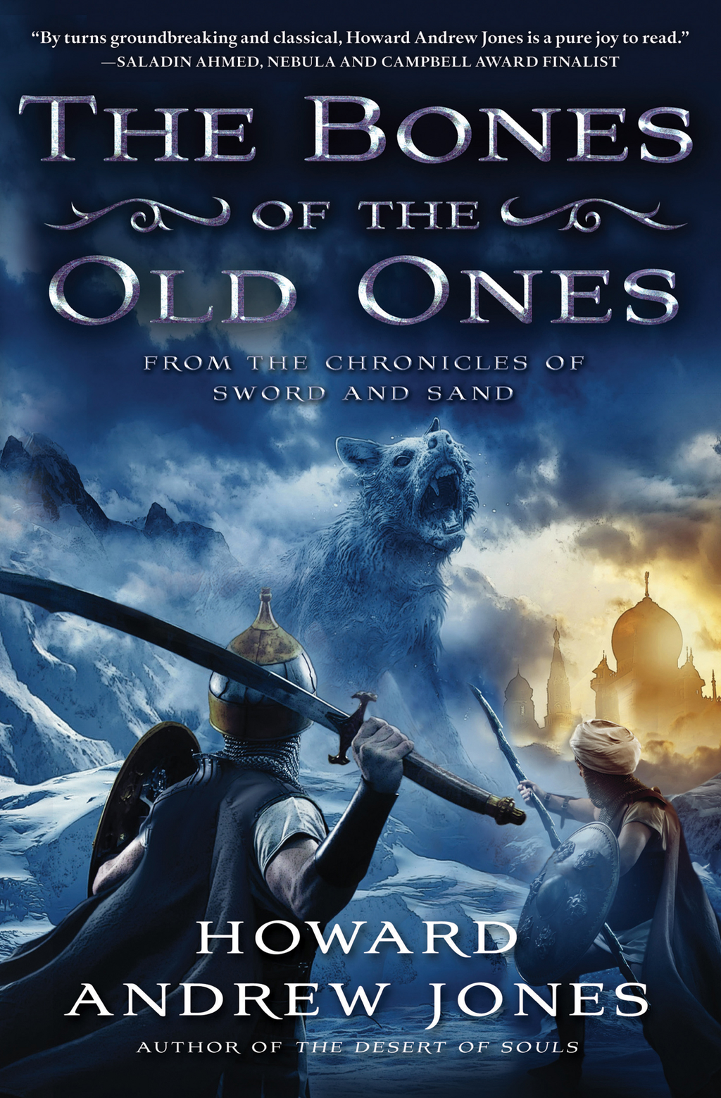 The Bones of the Old Ones By: Howard Andrew Jones