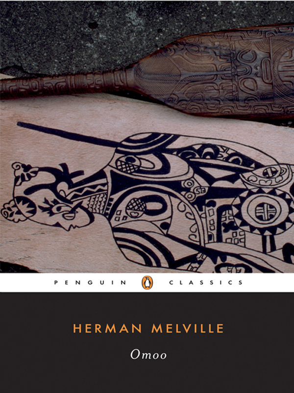 Omoo: A Narrative of Adventures in the South Seas By: Herman Melville