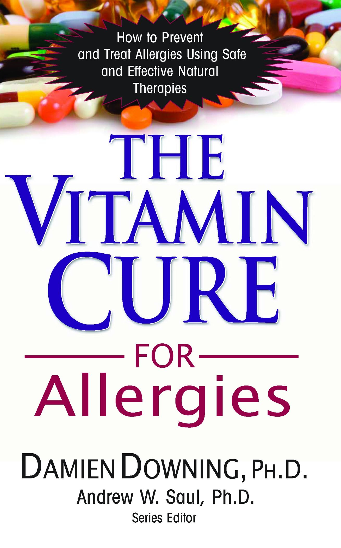 The Vitamin Cure for Allergies: