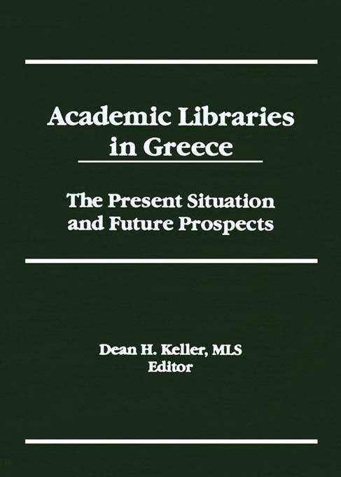 Academic Libraries in Greece The Present Situation and Future Prospects