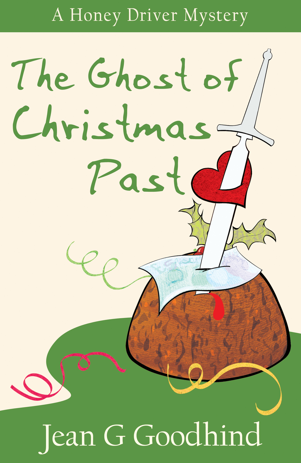 The Ghost of Christmas Past - A Honey Driver Murder Mystery