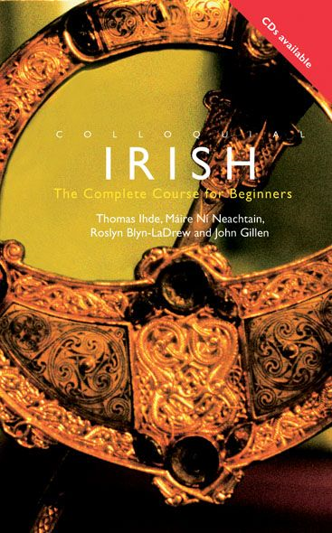 Colloquial Irish The Complete Course for Beginners