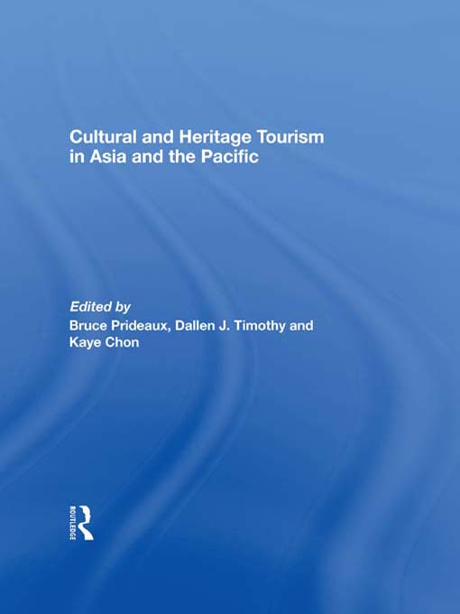 Cultural and Heritage Tourism in Asia and the Pacific