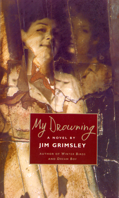 My Drowning By: Jim Grimsley