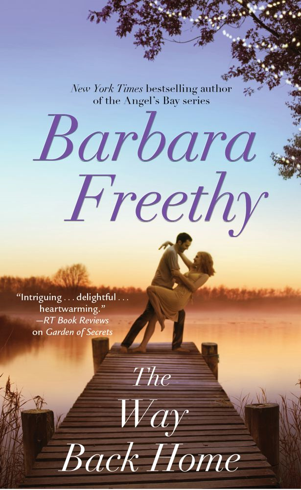 The Way Back Home By: Barbara Freethy