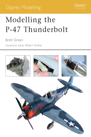 Modelling the P-47 Thunderbolt
