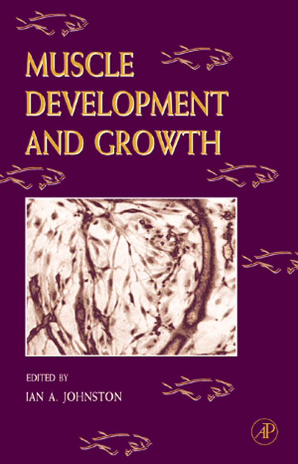 Fish Physiology: Muscle Development and Growth Muscle Development and Growth