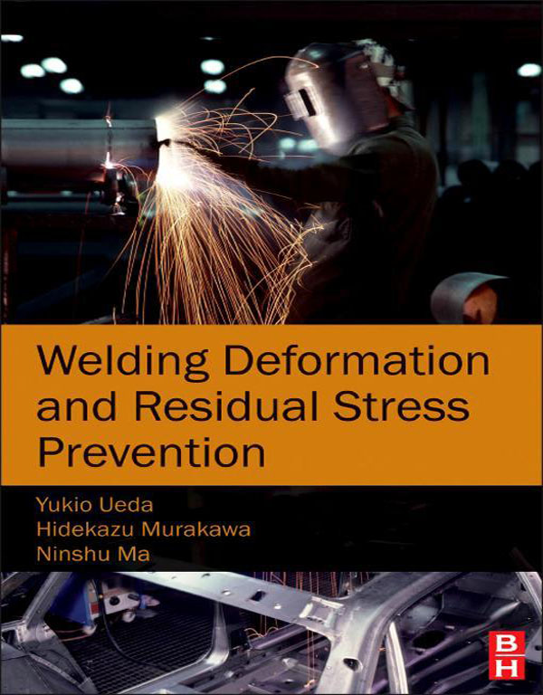 Welding Deformation and Residual Stress Prevention