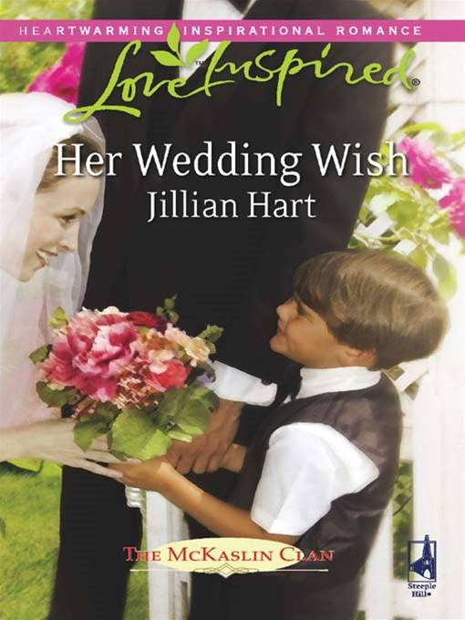 Her Wedding Wish By: Jillian Hart