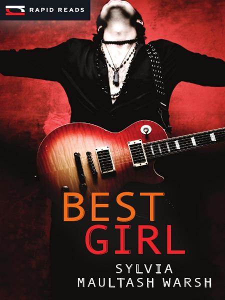 Best Girl By: Sylvia Maultash Warsh