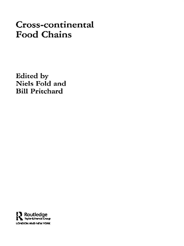 Cross-Continental Agro-Food Chains Structures,  Actors and Dynamics in the Global Food System