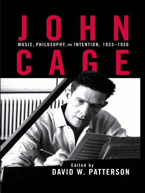 John Cage Music,  Philosophy,  and Intention,  1933-1950
