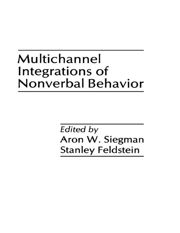 Multichannel Integrations of Nonverbal Behavior