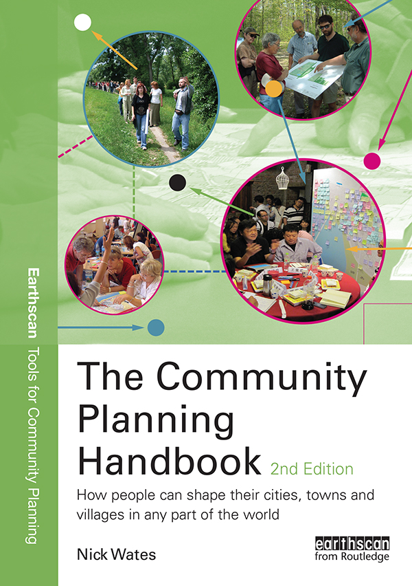 The Community Planning Handbook How people can shape their cities,  towns & villages in any part of the world