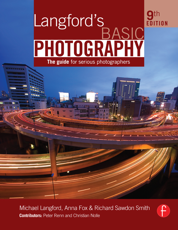 Langford's Basic Photography The Guide for Serious Photographers