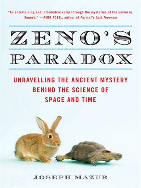 Zeno's Paradox Unraveling the Ancient Mystery Behind the Science of Space and Time