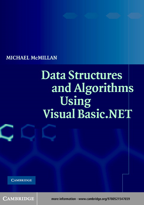 Data Structures and Algorithms Using Visual Basic.NET By: McMillan, Michael