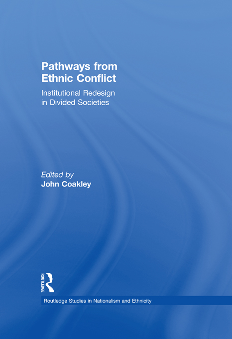 Pathways from Ethnic Conflict Institutional Redesign in Divided Societies