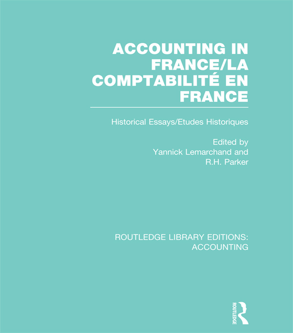 Accounting in France Historical Essays/Etudes Historiques