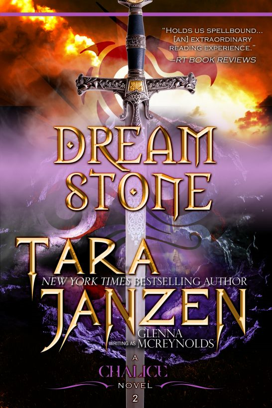 Dream Stone: Book Two in The Chalice Trilogy By: Tara Janzen