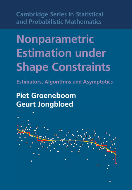 Nonparametric Estimation under Shape Constraints Estimators,  Algorithms and Asymptotics
