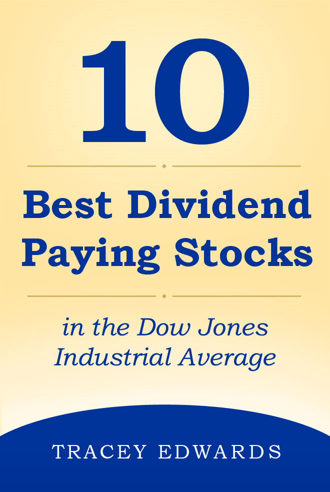 10 Best Dividend Paying Stocks in the Dow Jones Industrial Average