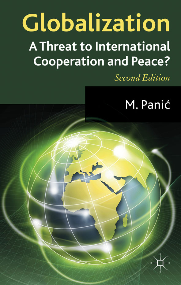Globalization: A Threat to International Cooperation and Peace? A Threat to International Cooperation and Peace?