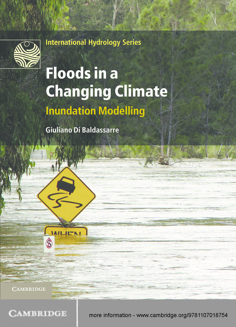 Floods in a Changing Climate Inundation Modelling
