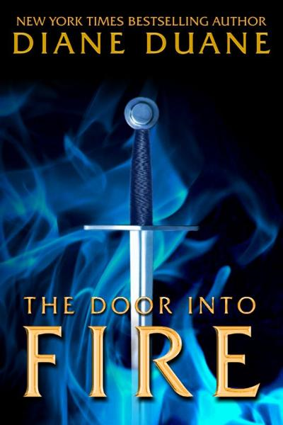 The Door Into Fire By: Diane Duane