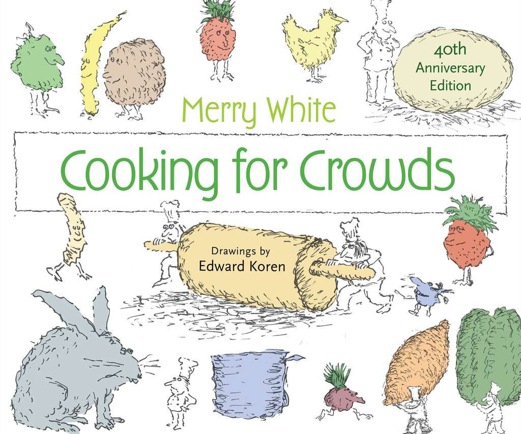 Cooking for Crowds 40th Anniversary Edition