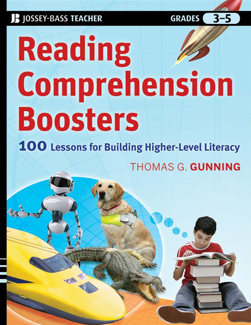 Reading Comprehension Boosters By: Thomas G. Gunning