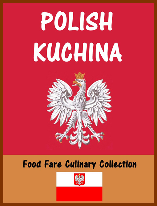Polish Kuchina By: Food Fare,Shenanchie O'Toole
